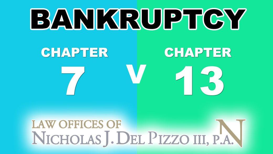 chapter 7 Bankruptcy v chapter 13 Bankruptcy