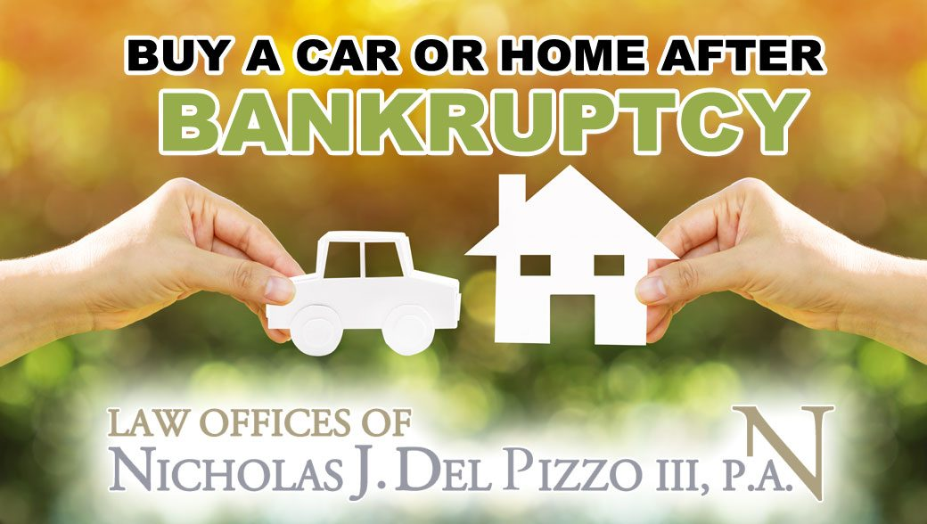 buy a car or home after bankruptcy