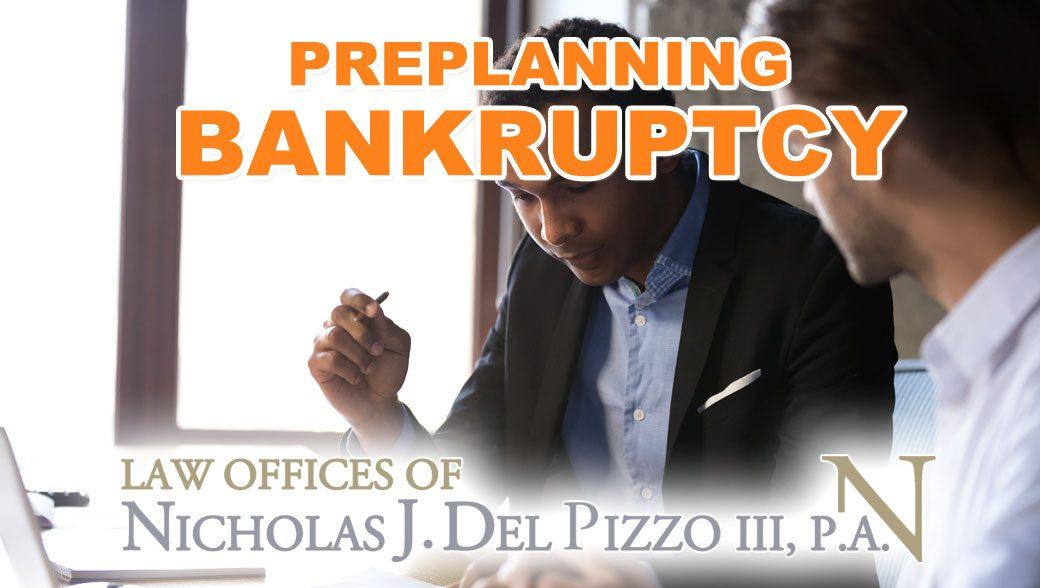 Preplanning your Bankruptcy