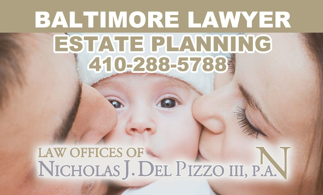 BALTIMORE LAYWER estate planning