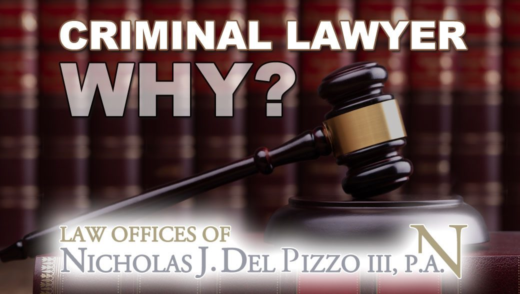 why hire a criminal lawyer