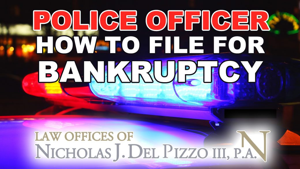 Police officer how to file for bankruptcy